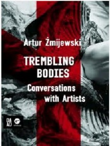 TREMBLING BODIES Conversations with Artists / Körper in Aufruhr